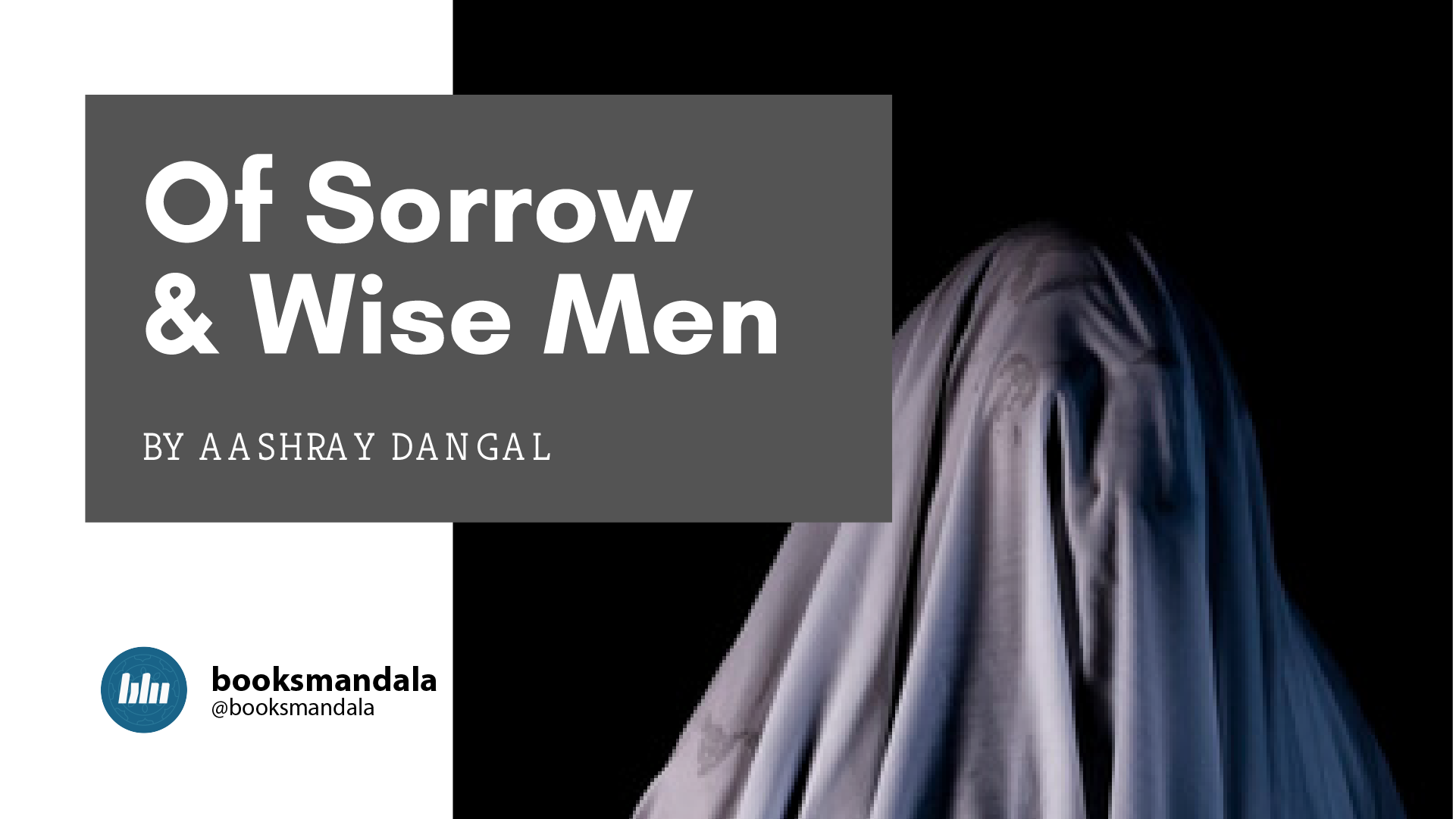 Of Sorrow and Wise men