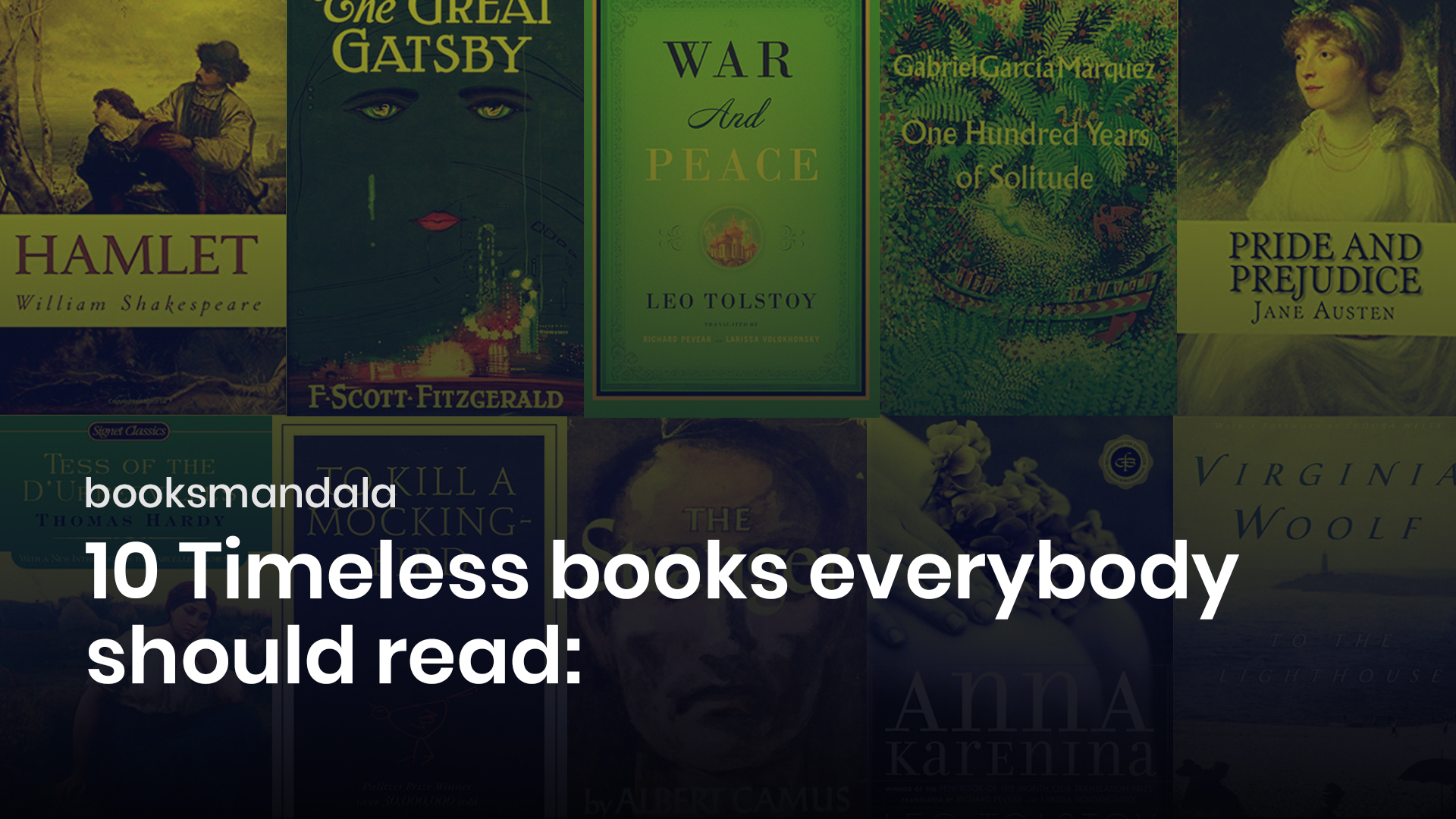 Timeless Books you should have read at least once in your life